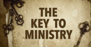 The Key to Ministry