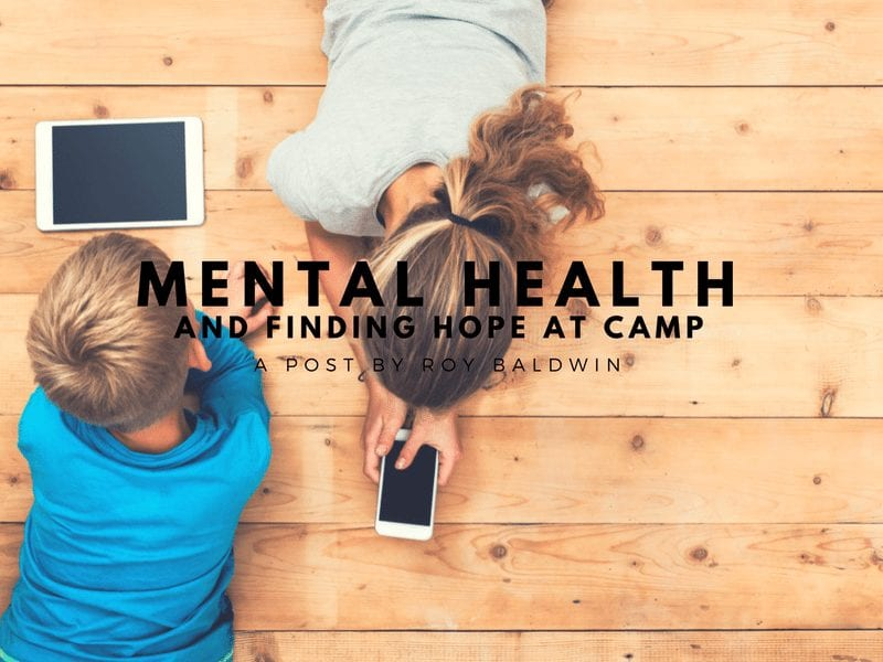 Mental Health and Finding Hope at Camp